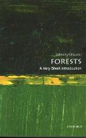 Ghazoul, Jaboury - Forests: A Very Short Introduction (Very Short Introductions) - 9780198706175 - V9780198706175