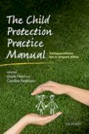 - The Child Protection Practice Manual - 9780198707707 - V9780198707707