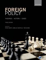 - Foreign Policy: Theories, Actors, Cases - 9780198708902 - V9780198708902