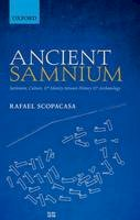 Scopacasa, Rafael - Thinking Ancient Samnium: Settlement, Culture, and Identity between History and Archaeology - 9780198713760 - V9780198713760