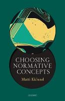 Eklund, Matti - Choosing Normative Concepts - 9780198717829 - V9780198717829