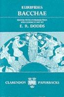 Euripides - Bacchae - 9780198721253 - V9780198721253