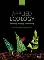Goodenough, Anne, Hart, Adam - Applied Ecology: Monitoring, Managing and Conserving - 9780198723288 - V9780198723288