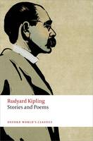 Kipling, Rudyard - Stories and Poems (Oxford World's Classics) - 9780198723431 - V9780198723431