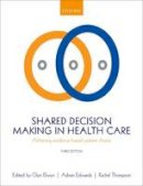 - Shared Decision Making in Health Care: Achieving evidence-based patient choice - 9780198723448 - V9780198723448