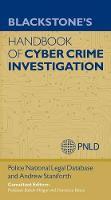 Staniforth, Andrew, (PNLD), Police National Legal Database - Blackstone's Handbook of Cyber Crime Investigation - 9780198723905 - V9780198723905