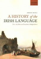 Doyle, Aidan - A History of the Irish Language: From the Norman Invasion to Independence - 9780198724766 - V9780198724766