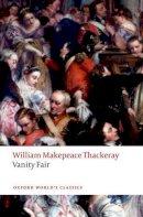 Thackeray, William Makepeace - Vanity Fair (Oxford World's Classics) - 9780198727712 - V9780198727712