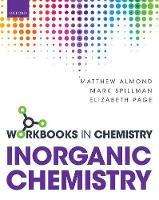 Almond, Matthew, Spillman, Mark, Page, Elizabeth - Workbook in Inorganic Chemistry (Workbooks in Chemistry) - 9780198729501 - V9780198729501