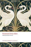 - Victorian Fairy Tales (Oxford World's Classics) - 9780198737599 - V9780198737599