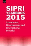 Stockholm International Peace Research Institute - SIPRI Yearbook 2015 - 9780198737810 - V9780198737810