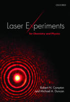 Compton, Robert N., Duncan, Michael A. - Laser Experiments for Chemistry and Physics - 9780198742982 - V9780198742982