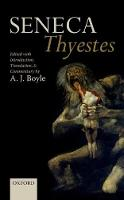 - Seneca: Thyestes: Edited with Introduction, Translation, and Commentary - 9780198744726 - V9780198744726