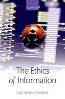 Floridi, Luciano - The Ethics of Information - 9780198748052 - V9780198748052