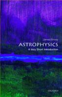 Binney, James - Astrophysics: A Very Short Introduction (Very Short Introductions) - 9780198752851 - V9780198752851