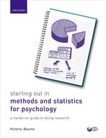 Bourne, Victoria - Starting Out in Methods and Statistics for Psychology: A Hands-on Guide to Doing Research - 9780198753339 - V9780198753339