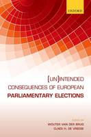 - (Un)Intended Consequences of EU Parliamentary Elections - 9780198757412 - V9780198757412