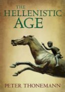 Thonemann, Peter - The Hellenistic Age - 9780198759010 - V9780198759010