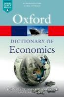 Hashimzade, Nigar, Myles, Gareth, Black, John - A Dictionary  of Economics (Oxford Quick Reference) - 9780198759430 - V9780198759430