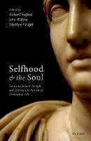 - Selfhood and the Soul: Essays on Ancient Thought and Literature in Honour of Christopher Gill - 9780198777250 - V9780198777250