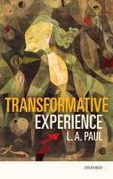 Paul, L. A. - Transformative Experience - 9780198777311 - V9780198777311