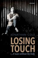 Cole, Jonathan - Losing Touch - 9780198778875 - V9780198778875