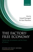 - The Factory-Free Economy: Outsourcing, Servitization, and the Future of Industry (Studies of Policy Reform) - 9780198779162 - V9780198779162