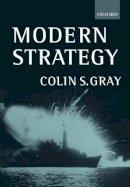 Gray, Colin S. - Modern Strategy - 9780198782513 - V9780198782513