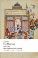 Rumi, Jalal al-Din - The Masnavi. Book Four (Oxford World's Classics) - 9780198783435 - V9780198783435