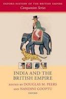 - India and the British Empire (Oxford History of the British Empire Companion Series) - 9780198794615 - V9780198794615