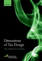 - Dimensions of Tax Design: The Mirrlees Review - 9780198795193 - V9780198795193