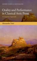 Vatri, Alessandro - Orality and Performance in Classical Attic Prose - 9780198795902 - V9780198795902