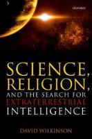 Wilkinson, David - Science, Religion, and the Search for Extraterrestrial Intelligence - 9780198797685 - V9780198797685