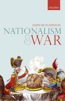 Hutchinson, John - Nationalism and War - 9780198798453 - V9780198798453