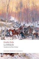 Zola, Emile - La Debacle (Oxford World's Classics) - 9780198801894 - V9780198801894