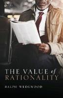 Wedgwood, Ralph - The Value of Rationality - 9780198802693 - V9780198802693