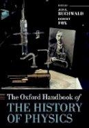 - The Oxford Handbook of the History of Physics (Oxford Handbooks) - 9780198805328 - V9780198805328