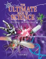 , Various - The Ultimate Book of Science: Everything You Need to Know - 9780199117772 - V9780199117772
