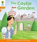 Hunt, Roderick - Oxford Reading Tree: Stage 6: Floppy's Phonics: the Castle Garden - 9780199118533 - V9780199118533