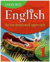 Redford, Rachel; Mertin, Patricia - Oxford English: An International Approach Students' Book 1 - 9780199126644 - V9780199126644