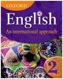 Redford, Rachel; Mertin, Patricia - Oxford English: An International Approach, Book 2 - 9780199126651 - V9780199126651