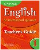 Redford, Rachel; Mertin, Patricia - Oxford English: An International Approach: Teacher's Guide 1 - 9780199126682 - V9780199126682