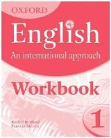Saunders, Mark - Oxford English: an International Approach: Workbook 1 - 9780199127238 - V9780199127238