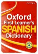 Janes, Michael - Oxford First Learner's Spanish Dictionary - 9780199127443 - V9780199127443