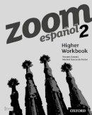Everett, Vincent - Zoom Espanol 2: Higher Workbook (8 Pack) - 9780199128174 - V9780199128174