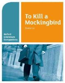 Waldron, Carmel - Oxford Literature Companions: To Kill a Mockingbird - 9780199128792 - V9780199128792