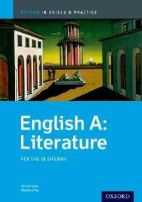 Tyson, Hannah; Beverley, Mark - IB English A Literature: Skills and Practice - 9780199129706 - V9780199129706