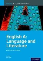 Chanen, Brian; Allison, Rob - IB English A Language and Literature: Skills and Practice - 9780199129713 - V9780199129713