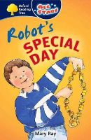 Ray, Mary - Oxford Reading Tree: All Stars: Pack 1a: Robot's Special Day - 9780199151714 - V9780199151714