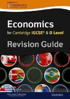 Titley, Brian; Carrier, Helen - Economics for Cambridge IGCSE and O Level Revision Guide - 9780199154869 - V9780199154869